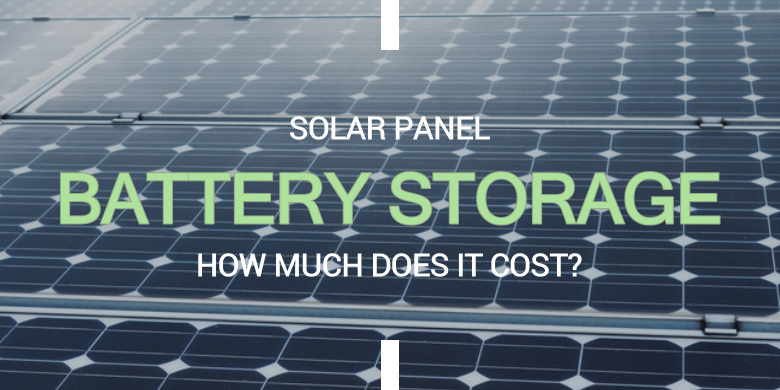 How much does solar battery storage cost?